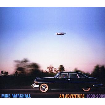 Mike Marshall - äventyr 1999-09 [CD] USA import