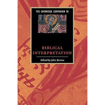 Cambridge Companion to Biblical Interpretation by John Barton