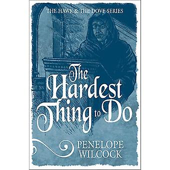 The Hardest Thing to Do by Wilcock & Penelope