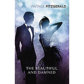 The Beautiful and Damned by F. Scott Fitzgerald - 9780099541493 Book