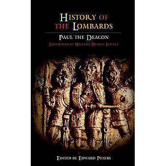 Histoire des Lombards par Paul le diacre - Edward Peters - William