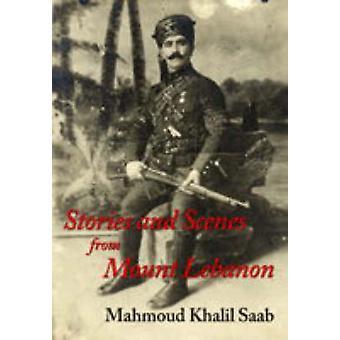 Berättelser och scener från Mount Lebanon av Mahmoud Khalil Saab - Tammam