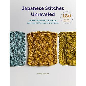 Japanese Stitches Unraveled - 160+ Stitch Patterns to Knit Top Down -
