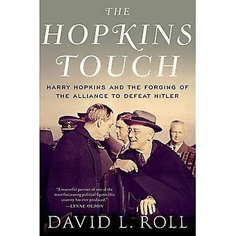 O toque de Hopkins: Harry Hopkins e o forjamento da Aliança para derrotar Hitler