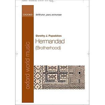 Hermandad (Brotherhood): Partitura Vocal: SATB, Piano, trompeta y percusión