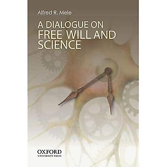 Um diálogo sobre o livre-arbítrio e ciência