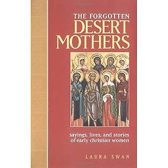 Glömda öknen mödrar: Ordstäv, liv och berättelser av tidiga kristna kvinnor
