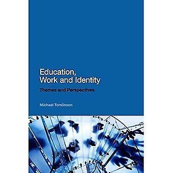 Éducation, travail et identité: thèmes et Perspectives