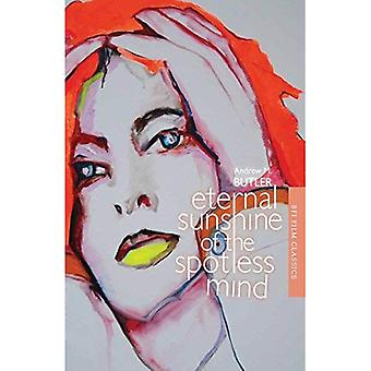 Eternal Sunshine of the Spotless Mind (BFI Film Classics)