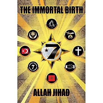 The Immortal Birth
