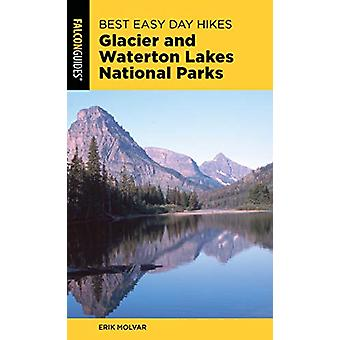 Best Easy Day Hikes Glacier and Waterton Lakes National Parks by Best