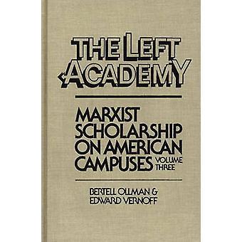 A bolsa da esquerda marxista Aademy em campi americanos Volume três por Ollman & Bertell