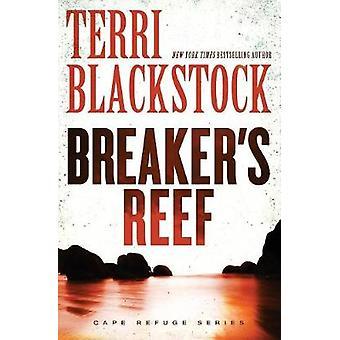 Breakers Reef by Terri Blackstock
