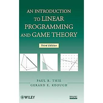 Linear Programming and Game Theory 3e by Thie
