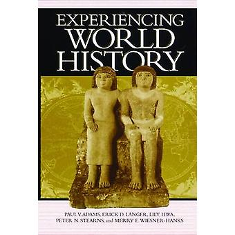 Experiencing World History by Adams & Paul & V.