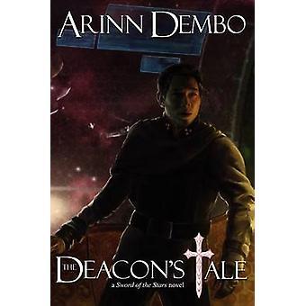 De diakenen Tale A Sword van de sterren roman door Dembo & Arinn