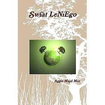 Swiat Leniego by Mac & Aggie Maya