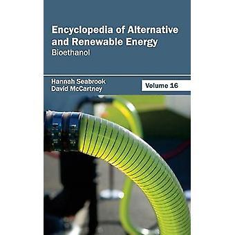 Lexikon der Alternativen und erneuerbaren Energien Band 16 Bioethanol von Seabrook & Hannah