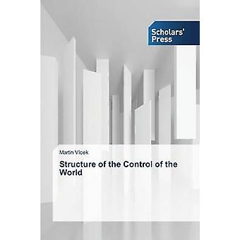 Structure of the Control of the World by Vlcek Martin
