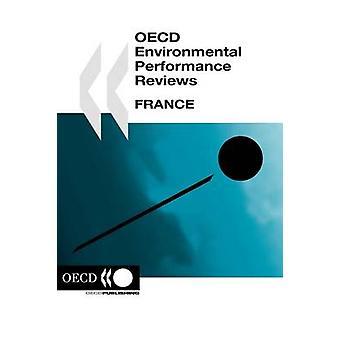 OECD miljöprestanda recensioner OECD miljöprestanda recensioner Frankrike 2005 av OECD Publishing