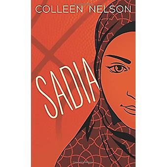 Sadia by Colleen Nelson - 9781459740297 Book