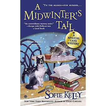 A Midwinter's Tail - A Magical Cats Mystery by Sofie Kelly - 978045141