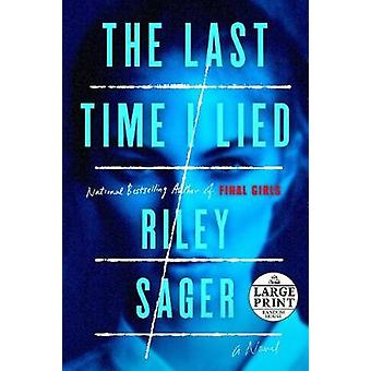 The Last Time I Lied by Riley Sager - 9780525631804 Book