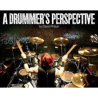 A Drummer's Perspective - A Photographic Insight into the World of Dru