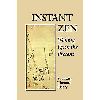 Instant Zen by Thomas Cleary - 9781556431937 Book