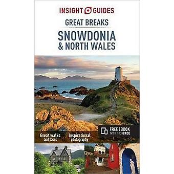 Insight Guides Great Breaks Snowdonia & North Wales (Travel Guide