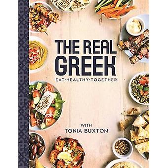 The Real Greek by Tonia Buxton - 9781910536957 Book