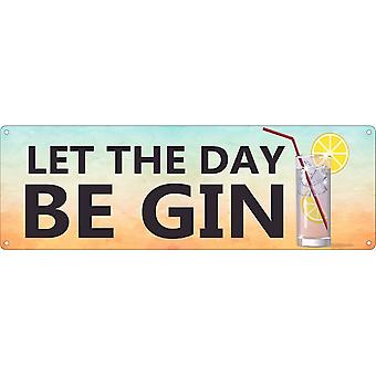 Grindstore Let The Day Be Gin Slim Tin Sign