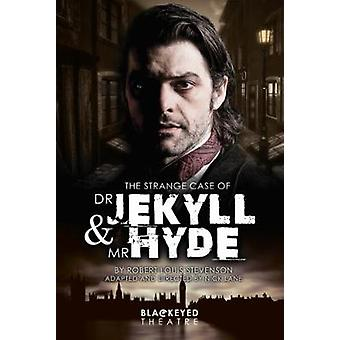 The Strange Case of Dr. Jekyll and Mr. Hyde by Nick Lane - 9781910067