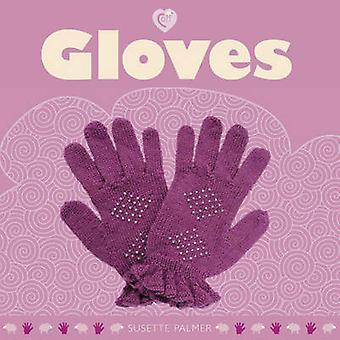 Gloves by Susette Palmer - 9781861086686 Book