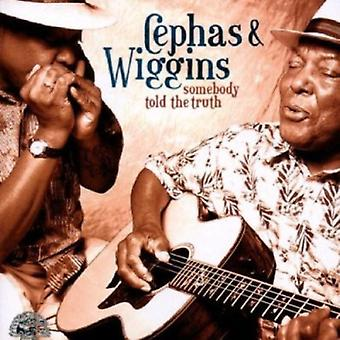Cephas/Wiggins - Somebody Told the Truth [CD] USA import