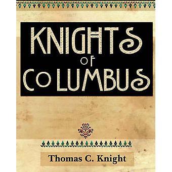 Knights of Columbus 1920 von Knight & Thomas C.