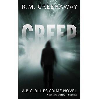 Creep by R M Greenaway