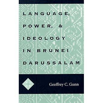 Språk - makt och ideologi i Brunei Darussalam av Geoffrey C. pistol