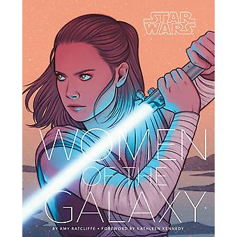 Star Wars Women of the Galaxy by Amy Ratcliffe