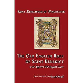 The Old English Rule of Saint Benedict: With Related Old English Texts (Cistercian Studies (Paperback))