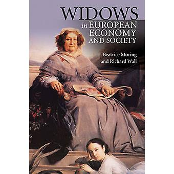 Widows in European Economy and Society 16001920 by Beatrice & Moring