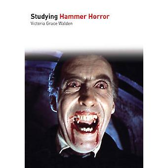 Studying Hammer Horror by Victoria G. Walden - 9781906733322 Book