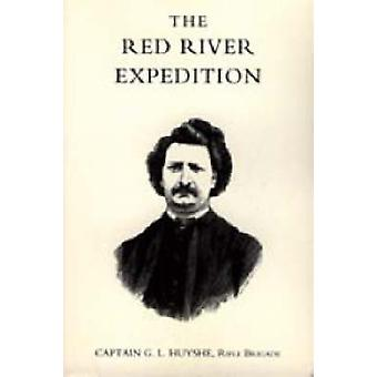 RED RIVER EXPEDITION DOMINION OF CANADA 1870 by Captain G. L. Huyshe & Rifle Brigade