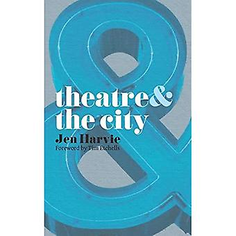 Theatre and the City