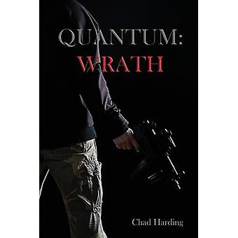 Quantum Wrath by Harding & Chad