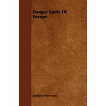 Danger Spots of Europe by Newman & Bernard