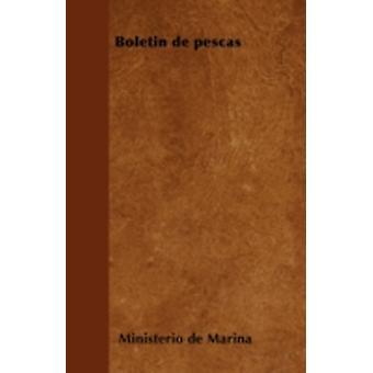Boletn de pescas by Marina & Ministerio de