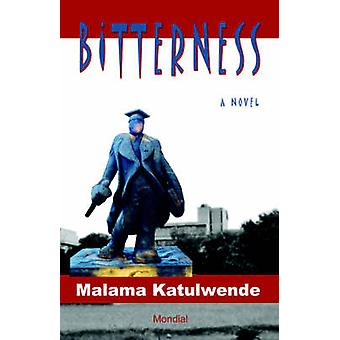 Bitterness by Katulwende & Malama