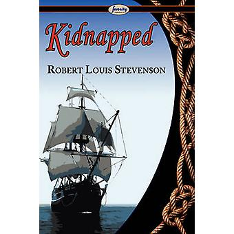 Kidnapped by Stevenson & Robert Louis