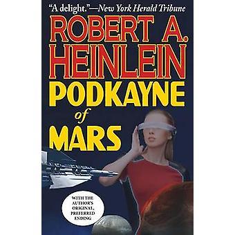Podkayne of Mars by Heinlein & Robert A.